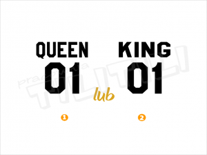 QUEEN lub KING
